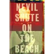 On the Beach by Shute, Nevil, 9780307473998