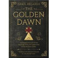 The Golden Dawn by Regardie, Israel; Greer, John Michael, 9780738743998