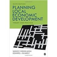 Planning Local Economic Development by Leigh, Nancey Green; Blakely, Edward J., 9781506363998