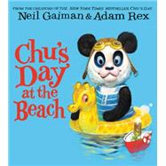 Chu's Day at the Beach by Gaiman, Neil; Rex, Adam, 9780062223999