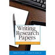 Writing Research Papers A Complete Guide (paperback) Plus MyLab Writing with Pearson eText -- Access Card Package by Lester, James D., (Late); Lester, James D., Jr., 9780134043999