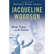 After Tupac and D Foster by Woodson, Jacqueline, 9780142413999