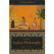 Classical Indian Philosophy : A Reader by Sarma, Deepak, 9780231133999
