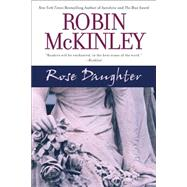 Rose Daughter by McKinley, Robin (Author), 9780441013999