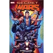 Secret Wars Prelude by Hickman, Jonathan; Shooter, Jim; Bendis, Brian Michael; Epting, Steve; Zeck, Mike, 9780785193999