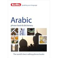 Berlitz Arabic Phrase Book & Dictionary by Berlitz Publishing;APA Publications (UK) Ltd., 9781780043999