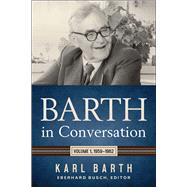 Barth in Conversation 1959-1962 by Barth, Karl; Busch, Eberhard, 9780664264000