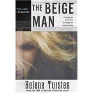 The Beige Man by TURSTEN, HELENEDELARGY, MARLAINE, 9781616954000