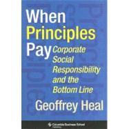 When Principles Pay by Heal, Geoffrey, 9780231144001