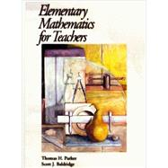 Elementary Mathematics for Teachers, EMFT by Parker and Baldridge, 9780974814001