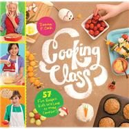 Cooking Class by Cook, Deanna F.; Bidwell, Julie, 9781612124001