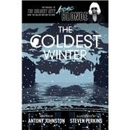 The Coldest Winter by Johnston, Antony; Perkins, Steven, 9781620104002