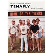Tenafly by Stefanowicz, Paul J., 9781467124003