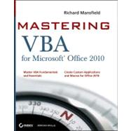 Mastering Vba for Office 2010 by Mansfield, Richard, 9780470634004