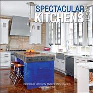 Spectacular Kitchens Texas by Carpenter, Jolie, 9780996424004