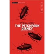 The Pitchfork Disney by Ridley, Philip, 9781472514004