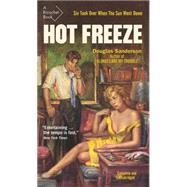 Hot Freeze by Sanderson, Douglas; Busby, Brian, 9781550654004