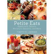 PETITE EATS  PA by LAWRENCE,TIMOTHY W., 9781620874004