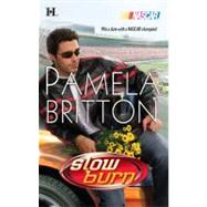 Slow Burn by Pamela Britton, 9780373774005
