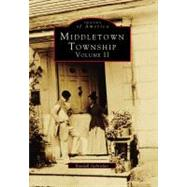 Middletown Township: : Volume II by Gabrielan, Randall, 9780738564005