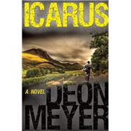 Icarus by Meyer, Deon, 9780802124005