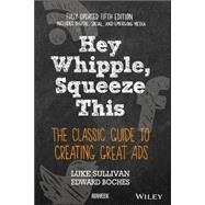 Hey, Whipple, Squeeze This by Sullivan, Luke; Boches, Edward, 9781119164005