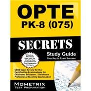 Opte: Pk-8 075 Secrets by Mometrix Media, 9781610724005