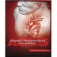 Advanced Cardiovascular Life Support (ACLS) Provider Manual 2015 Guidelines by American Heart Association, 9781616694005