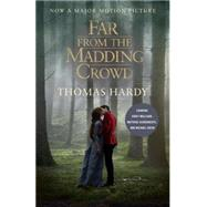 Far from the Madding Crowd (Movie Tie-in Edition) by HARDY, THOMAS, 9780345804006