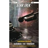 Star Trek: Vanguard #2: Summon the Thunder by Dayton Ward; Kevin Dilmore, 9781416524007