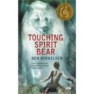 Touching Spirit Bear (rack) by Mikaelsen, Ben, 9780060734008