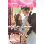 Stepping into the Prince's World by Lennox, Marion, 9780373744008