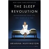 The Sleep Revolution by Huffington, Arianna, 9781101904008