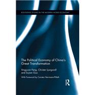 The Political Economy of China's Great Transformation by Feng; Michael X. Y., 9781138944008