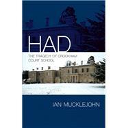 Had by Mucklejohn, Ian, 9781782204008