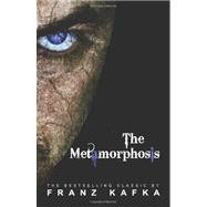 The Metamorphosis by Franz Kafka, 9781936594009