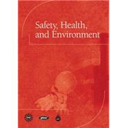 Safety, Health, and Environment by CAPT(Center for the Advancement of Process Tech)l, 9780137004010