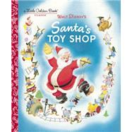 Santa's Toy Shop (Disney) by DEMPSTER, ALRH DISNEY, 9780736434010