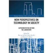 New Perspectives on Technology in Society: Experimentation Beyond the Laboratory by van de Poel; Ibo, 9781138204010