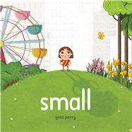 Small by Perry, Gina, 9781499804010