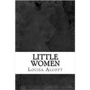 Little Women by Alcott, Louisa May, 9780147514011
