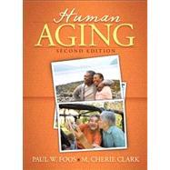 Human Aging by Foos; Paul, 9780205544011