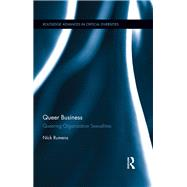 Queer Business: Queering Organization Sexualities by Rumens; Nick, 9781138814011