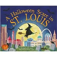 A Halloween Scare in St. Louis by James, Eric; La Ray, Marina, 9781492624011