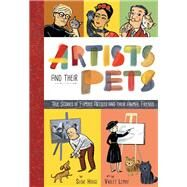Artists and Their Pets by Hodge, Susie; Lemay, Violet, 9781946064011