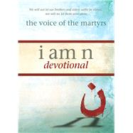 I Am N Devotional by The Voice of the Martyrs, 9780781414012