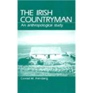 Irish Countryman by Arensberg, Conrad M., 9780881334012