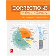 LOOSE LEAF CORRECTIONS 21ST CENTURY by Schmalleger, Frank; Smykla, John, 9781259824012