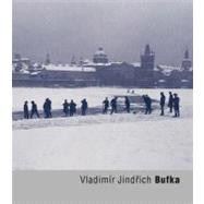 Vladimir Jindrich Bufka by Bufka, Vladimir; Dufek, Antonin, 9788072154012