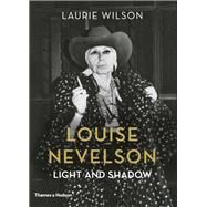 Louise Nevelson by Wilson, Laurie, 9780500094013